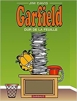 Garfield, tome 30 : Dur de la feuille (French Edition