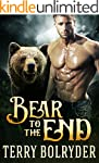 Bear to the End (Bear Claw Security B...