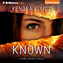 Known: A Bone Secrets Novel, Book 5 Audiobook by Kendra Elliot Narrated by Tanya Eby
