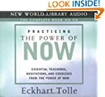 Practicing the Power of Now: Essentia...