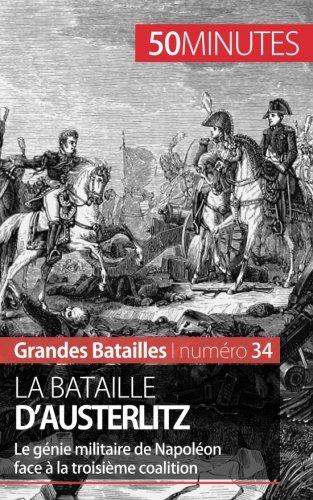 la-bataille-dausterlitz-le-genie-militaire-de-napoleon-face-a-la-troisieme-coalition