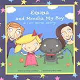 Emma and Meesha My Boy: A Two Mom Story [Paperback]