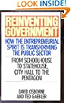 Reinventing Government: How the Entre...