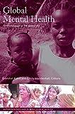 Global Mental Health: Anthropological Perspectives (Anthropology and Global Public Health)