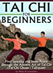 Tai Chi for Beginners: Find Serenity...