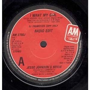 Jesse Johnson's Revue I Want My Girl - Fast Girls