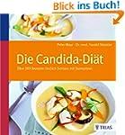 Die Candida-Di�t: �ber 100 Rezepte: E...