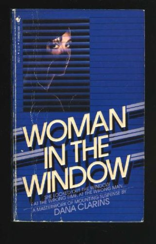 Woman in the Window, Dana Clarins