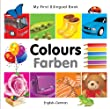 My First Bilingual Book-Colours (English-German)