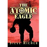 The Atomic Eagle (OSS war action adventure) ~ Steve Richer