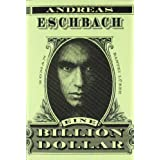 "Eine Billion Dollar: Romanvon ""Andreas Eschbach"""