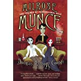 Milrose Munce and the Den of Professional Help ~ Douglas Anthony Cooper