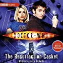 Doctor Who: The Resurrection Casket Radio/TV Program by Justin Richards Narrated by David Tennant