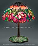 img - for The Lamps of Louis Comfort Tiffany: New, smaller format book / textbook / text book