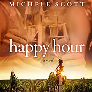 Happy Hour | [Michele Scott]