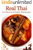 Real Thai: A Collection of Simple Thai Recipes (English Edition)