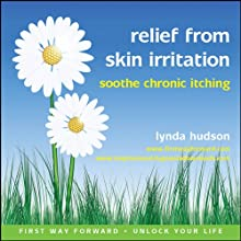 Relief from Skin Irritation: Soothe Chronic Itching Speech by Lynda Hudson