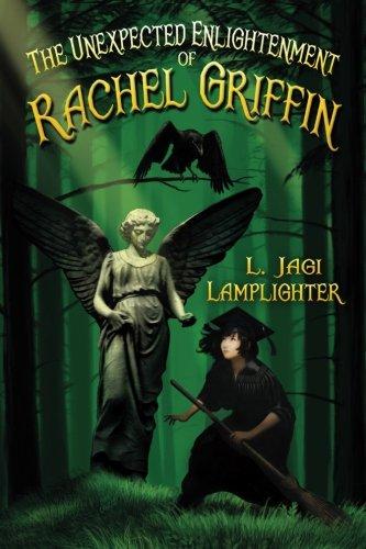 The Unexpected Enlightenment of Rachel Griffin (The Books of Unexpected Enlightenment) (Volume 1)