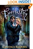 Everlasting (The Night Watchmen Series Book 1)
