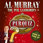 The Pub Landlord's Great British Pub Quiz Book | Al Murray