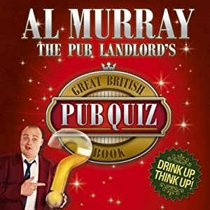 The Pub Landlord's Great British Pub Quiz Book | [Al Murray]