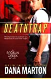 Deathtrap (Broslin Creek Romantic Suspense Series Book 3)