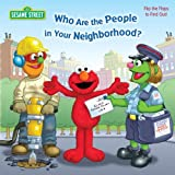 Who Are the People in Your Neighborhood (Sesame Street) (0375851380) by Kleinberg, Naomi
