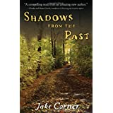 Shadows from the Past ~ Jack Corner