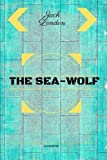Image of The Sea-Wolf: By Jack London : Illustrated