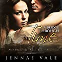 A Bridge Through Time: Book 1 of The Thistle & Hive Series Audiobook by Jennae Vale Narrated by Paul Woodson