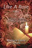 img - for Like a Rose: Part I book / textbook / text book