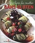 Le meilleur livre de recettes sans gl...