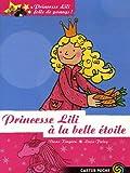 echange, troc Diana Kimpton - Princesse Lili folle de poneys !, Tome 4 : Princesse Lili à la belle étoile
