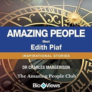 Meet Edith Piaf: Inspirational Stories | [Charles Margerison]