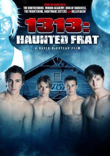 1313: Haunted Frat by David Flannery