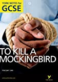 To Kill a Mockingbird: York Notes for GCSE (New Edition)