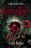 Seeing Redd: The Looking Glass Wars