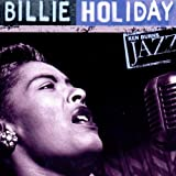 Ken Burns Jazz: Billie Holiday ~ Ken Burns JAZZ Collection
