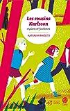 Les cousins Karlsson Tome 1 - Espions et fant�mes