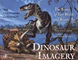 img - for Dinosaur Imagery: The Science of Lost Worlds and Jurassic Art: The Lanzendorf Collection by Lanzendorf John J. (2000-05-03) Hardcover book / textbook / text book