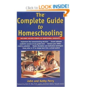 The Complete Guide to Home Schooling Kathy Perry