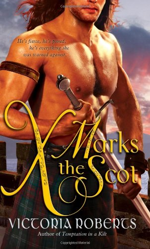 Image of X Marks the Scot: A daring, funny Scottish highlander historical romance (Bad Boys of the Highlands Series)