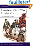 American Civil War Armies (1): Confed...