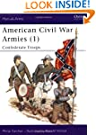 American Civil War Armies (1): Confed...