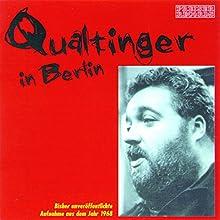 Qualtinger in Berlin (       ungekürzt) von div. Gesprochen von: Helmut Qualtinger