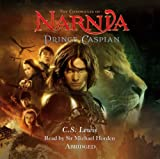 Prince Caspian (The Chronicles of Narnia, Book 4) C. S. Lewis