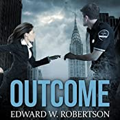 Outcome: The Breakers Series Novella | Edward W. Robertson