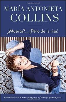 Muerta? ¡Pero de la risa! (Spanish Edition) (Spanish) Paperback