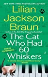 The Cat Who Had 60 Whiskers (Cat Who...)
