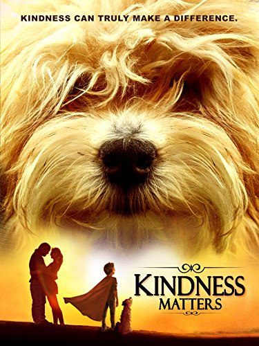Kindness Matters on Amazon Prime Video UK